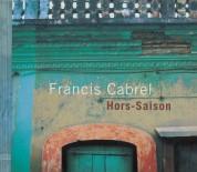 Francis Cabrel: Hors-Saison - CD