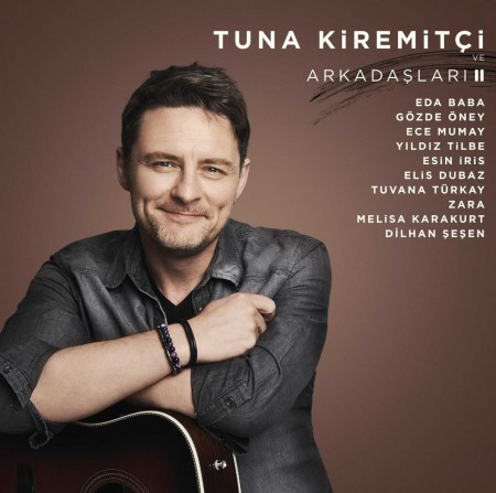 Tuna Kiremitçi, Çeşitli Sanatçılar: Tuna Kiremitçi ve Arkadaşları 2 - Plak