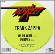 Frank Zappa: I'm The Slime/Montana - Single Plak
