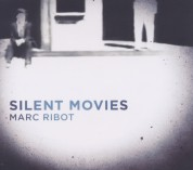 Marc Ribot: Silent Movies - CD