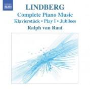 Ralph van Raat: Lindberg, M.: Piano Music (Van Raat) - Klavierstuck / Play I / Jubilees / Twine / Etudes - CD