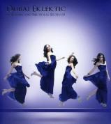 DJ Ravin, Çeşitli Sanatçılar: Dubai Eklektic - CD