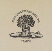 Traffic: John Barleycorn Must Die - CD