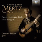 Graziano Salvoni: Mertz: Dances, Nocturnes and Etudes for Guitar - CD