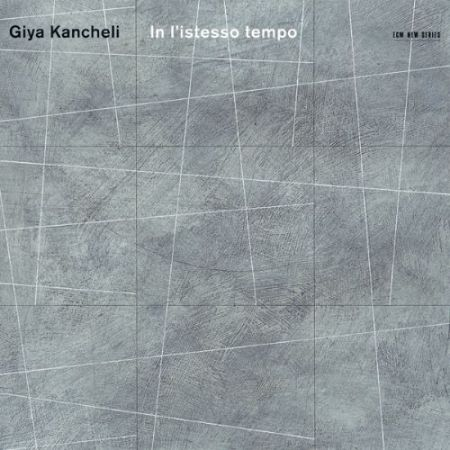 The Bridge Ensemble, Gidon Kremer, Oleg Maisenberg, Kremerata Baltica: Giya Kancheli: In l'istesso tempo - CD