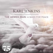 Karl Jenkins: The Armed Man: a Mass for Peace - CD