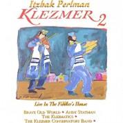Itzhak Perlman, Klezmatics, Andy Statman Klezmer Orchestra, Klezmer Conservatory Band: Itzhak Perlman - Klezmer 2
