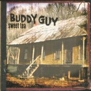 Buddy Guy: Sweet Tea - Plak
