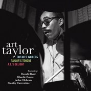 Art Taylor: Taylor's Wailers + Taylor's Tenors + A.T. Delight - CD