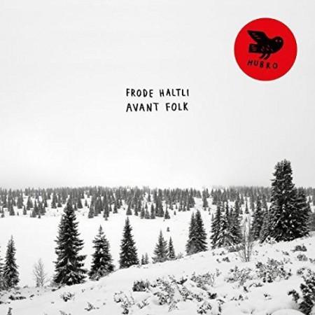 Frode Haltli: Avant Folk - Plak