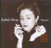 Zuhal Olcay: İhanet - CD
