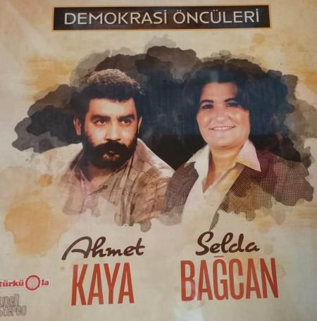 Ahmet Kaya, Selda Bağcan: Demokrasi Öncüleri - Plak