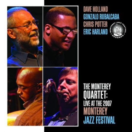 Dave Holland: The Monterey Quartet: Live At The 2007 Monterey Jazz Festival - CD