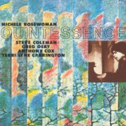 Michele Rosewoman: Quintessence - CD