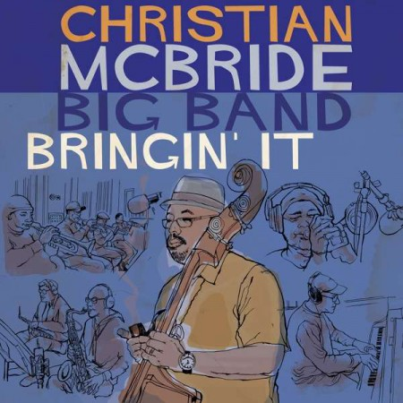 Christian McBride: Bringin' It - CD