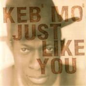 Keb' Mo': Just Like You - CD