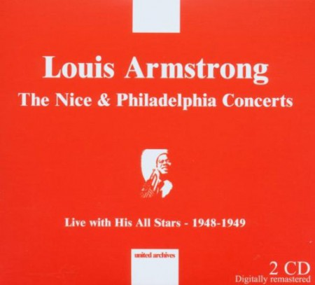 Louis Armstrong: THE NICE & PHILADELPHIA CONCERTS - 1948-1949 - CD