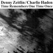 Denny Zeitlin, Charlie Haden: Time Remembers One Time Once - CD