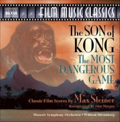 Moscow Symphony Orchestra: Steiner: Son of Kong (The) / The Most Dangerous Game - CD