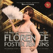 Florence Foster Jenkins: The Truly Unforgettable Voice Of Florence Foster Jenkins - Plak