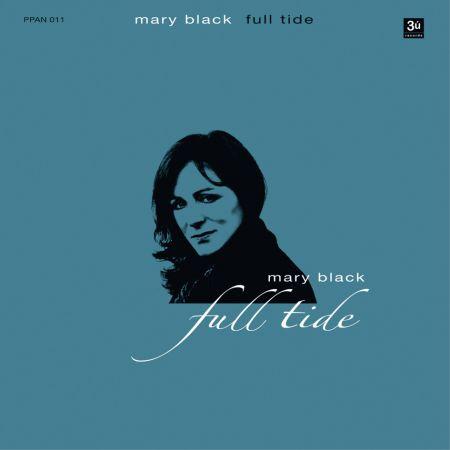 Mary Black: Full Tide - Plak