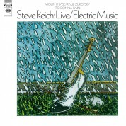 Steve Reich: Live/Electric Music - Plak