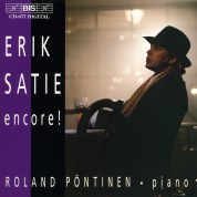 Roland Pöntinen: Erik Satie: encore! - piano music - CD