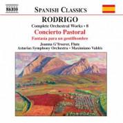 Rodrigo: Concierto Pastorale / Fantasia Para Un Gentilhombre (Complete Orchestral Works, Vol. 8) - CD