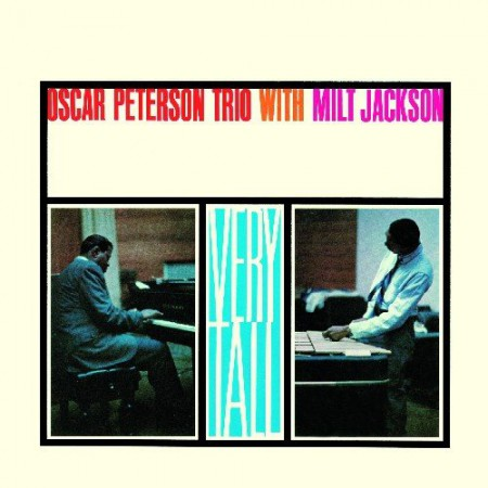 Oscar Peterson: Very Tall + 3 Bonus - with Milt Jackson - CD