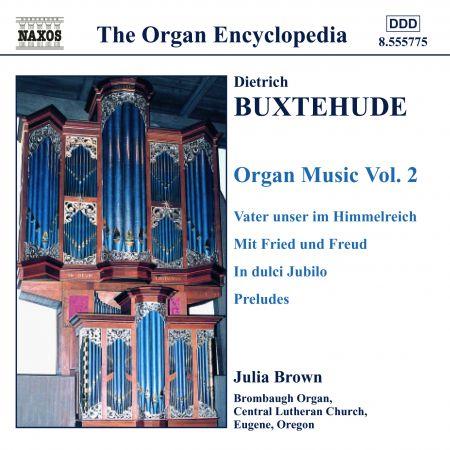 Julia Brown: Buxtehude: Organ Music, Vol. 2 - CD