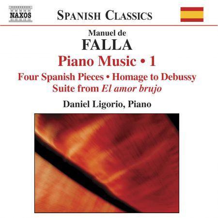 Daniel Ligorio: Falla: Complete Piano Works, Vol. 1 - CD