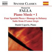Daniel Ligorio: Falla: Complete Piano Works, Vol. 1 - CD