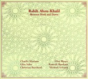Rabih Abou-Khalil: Between Dusk and Dawn - CD