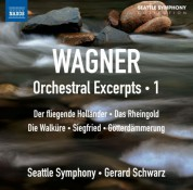 Gerard Schwarz, Seattle Symphony Orchestra: Wagner: Orchestral Excerpts, Vol. 1 - CD