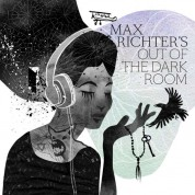 Max Richter: Out Of The Dark Room (Soundtrack) - CD