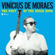 Vinicius De Moraes: Poet Of The Bossa Nova - Plak