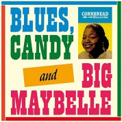 Big Maybelle: Blues, Candy and Big Maybelle - Plak