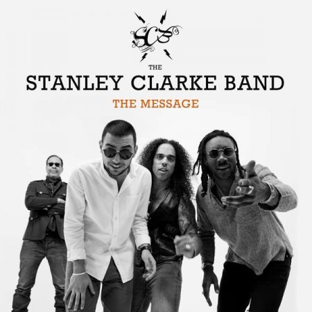 Stanley Clarke: The Message - CD