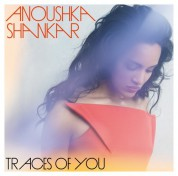 Anoushka Shankar: Traces Of You - CD