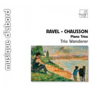 Trio Wanderer: Ravel / Chausson: Piano Trios - CD