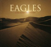 The Eagles: Long Road Out Of Eden - CD