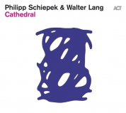 Philipp Schiepek, Walter Lang: Cathedral - CD