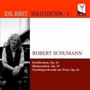 Idil Biret Solo Edition, Vol. 5 - CD