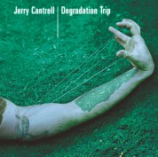 Jerry Cantrell: Degradation Trip - Plak