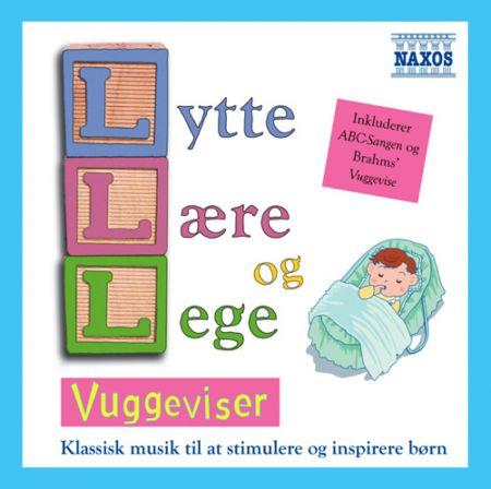 Çeşitli Sanatçılar: Lytte Laere Og Lege - Vuggeviser (Listen, Learn and Play - Lullabies) - CD