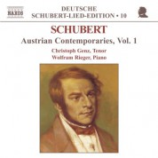 Christoph Genz: Schubert: Lied Edition 10 - Austrian Contemporaries, Vol.  1 - CD