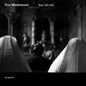 Trio Mediaeval: Soir, dit-elle - CD