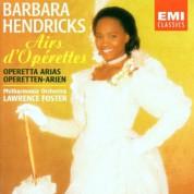 barbara Hendricks, Philharmonia Orchestra, Lawrence Foster: Barbara Hendricks - Airs D'operettes - CD