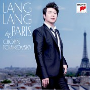 Lang Lang: In Paris: Chopin, Tchaikovsky - CD
