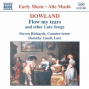 Steven Rickards: Dowland: Flow My Tears and Other Lute Songs - CD
